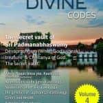 The Divine Codes 4th Digital Edition on Divine and Transcendental subjects ; Vastu, Meditation, Mundane astrology, Vedic Jyotish