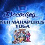 Decoding Panch MahaPurusha Yoga
