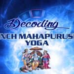 Decoding Panch MahaPurusha Yoga