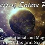 The Greatness of  Saturn Part 2 - How Gravitational and Magnetic field effects human being