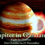 The Effect of Jupiter Gandanta from 31st October to 21 November 2019